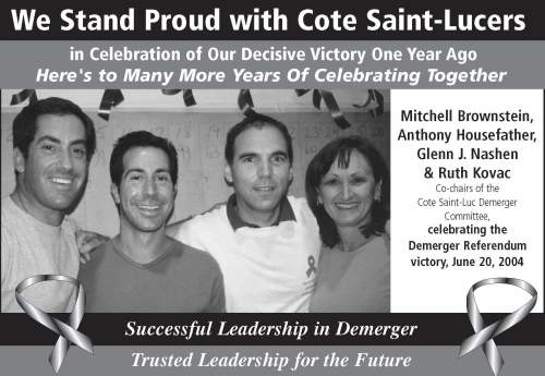 Newspaper ad from June 2005 commemorating the 1st anniversary of the demerger referendum by the Cote Saint-Luc Demerger Committee Co-Chairs
