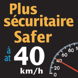 Safer at 40 km/h speed sign